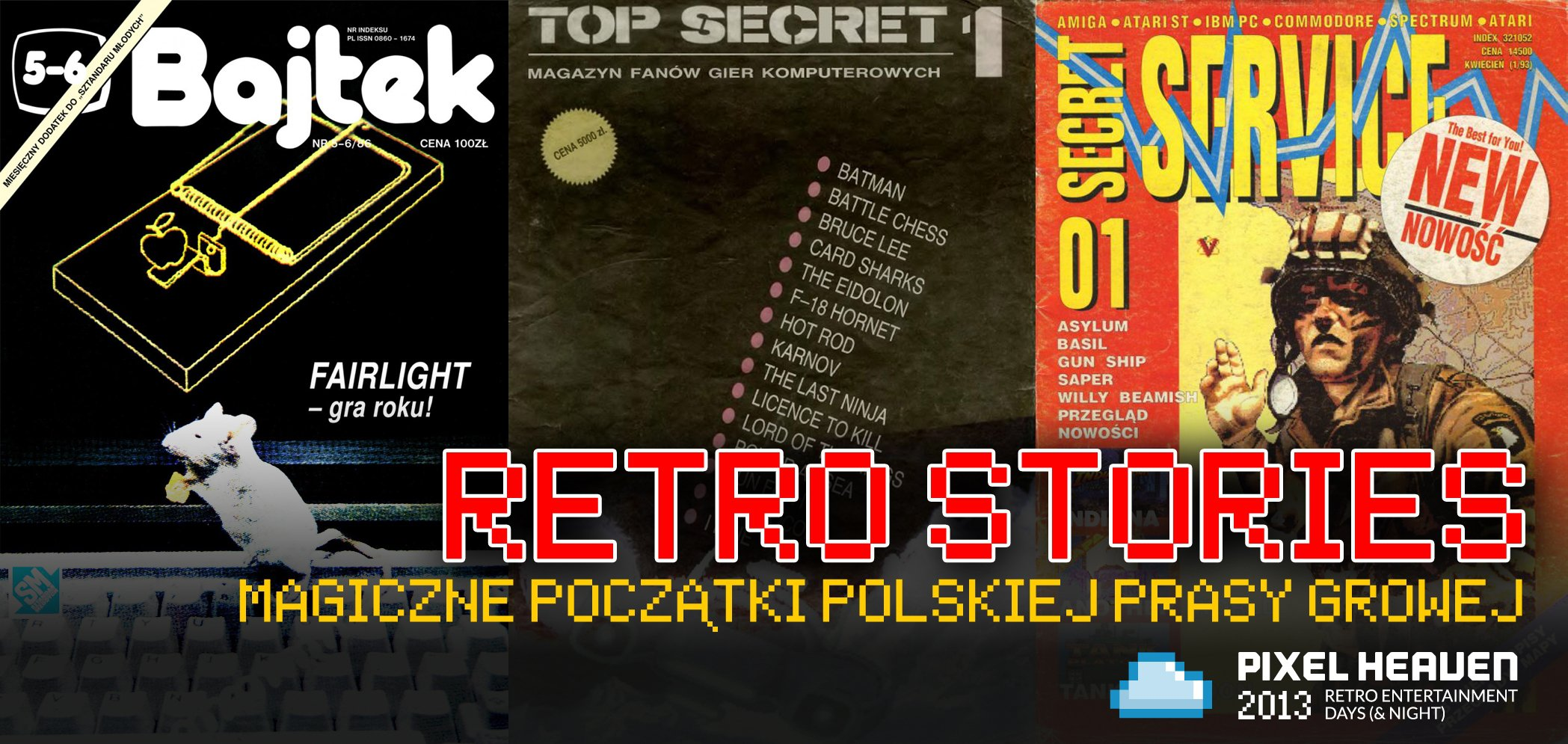 Bajtek, Top Secret i Secret Service na Pixel Heaven