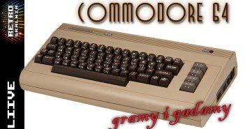Gramy-i-Gadamy-Commodore-64-Live-Stram-RetroGralnia