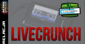 Livecrunch-2016-Relacja-w-Starym-Stylu-Audio-Reporta