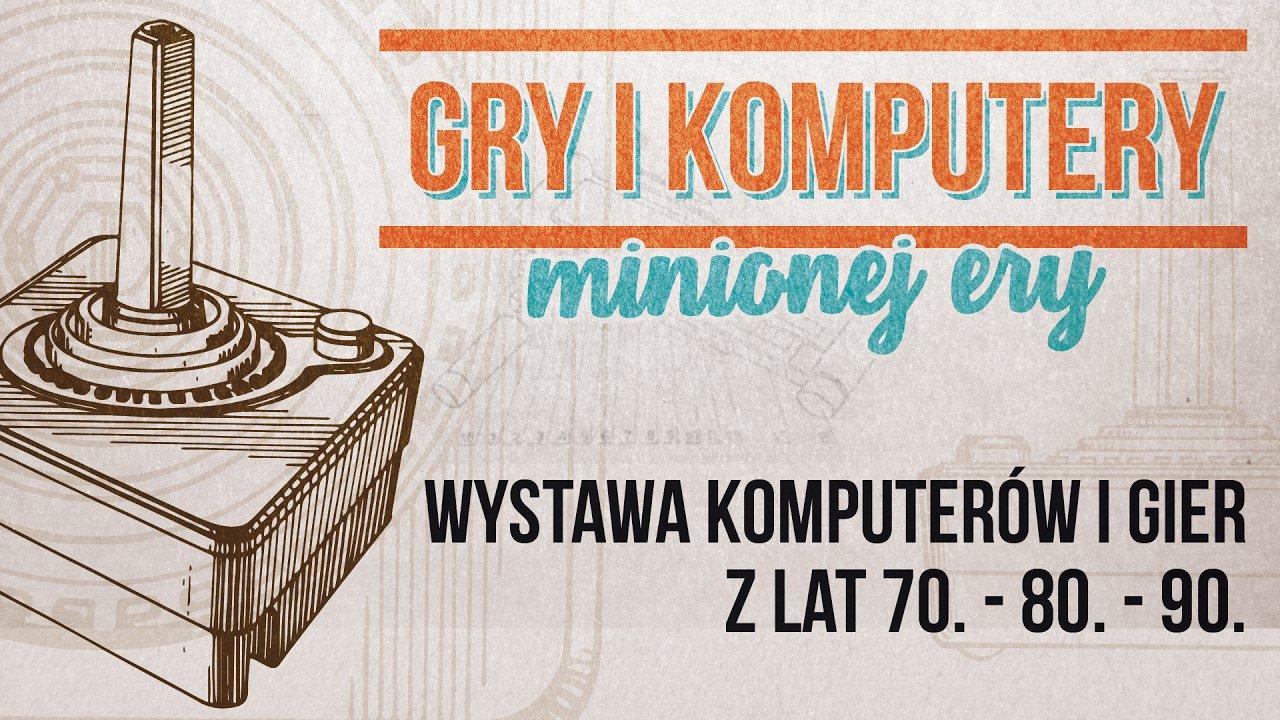 Gry i Komputery Minionej Ery – 18-19 lutego Wrocław – Zapowiedź imprezy!