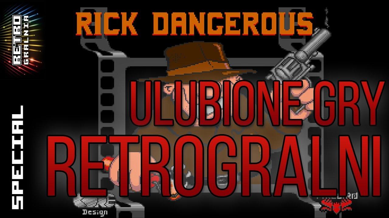 Ulubione Gry RetroGralni – MFX/Rick Dangerous – 5K Special cz. 1