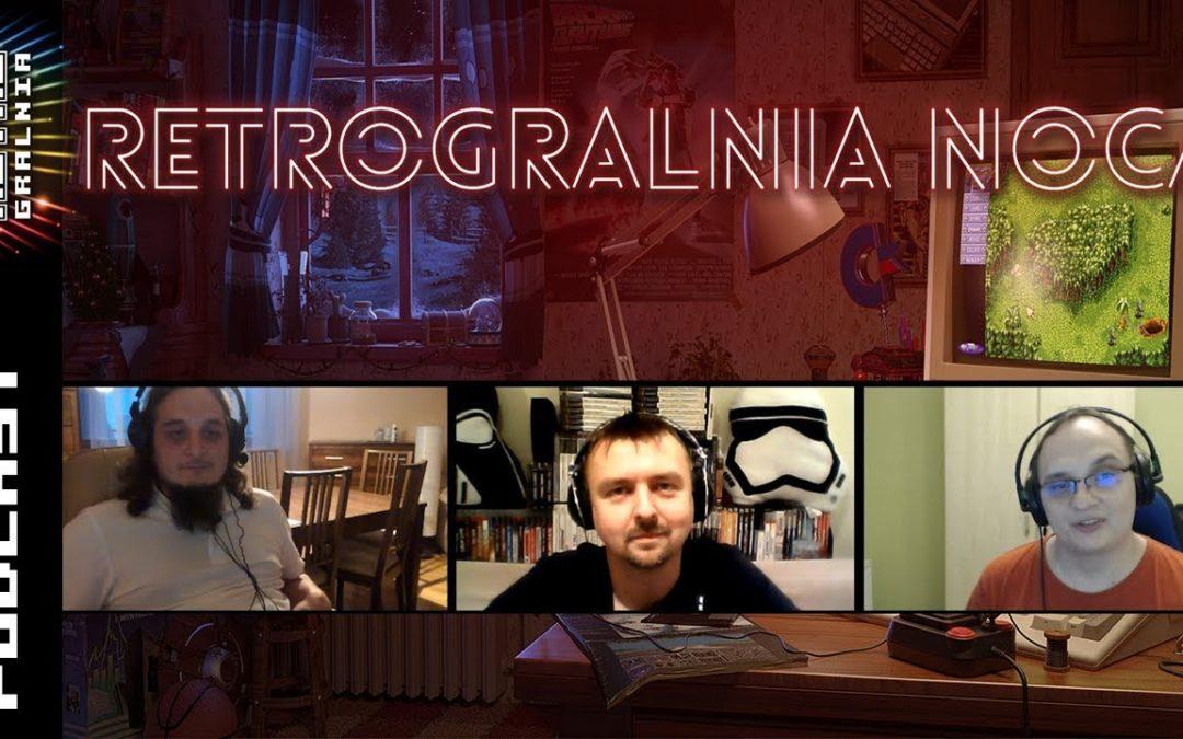 🎤 RetroGralnia Nocą #6  – Gry Ponadczasowe (podcast)