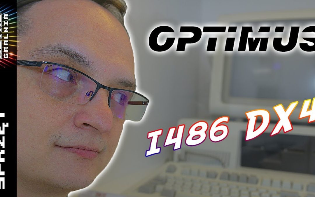 ? Optimus – Mój Pierwszy PC-et – Intel i486 DX4 100 MHz
