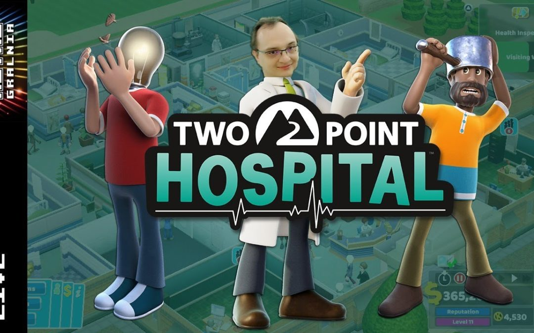 🔴 Two Point Hospital – Lekarzu lecz się sam!