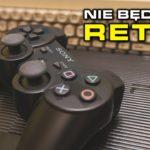 😊 Dlaczego PS3 nie będzie retro, a Switch już jest?